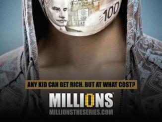 Millions - The Series