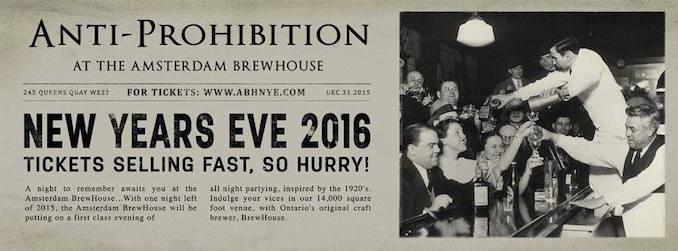 NYE 2016 Anti-Prohibition at Amsterdam BrewHouse - Toronto New Year