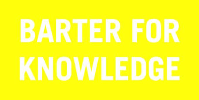 Barter for Knowledge Trade School