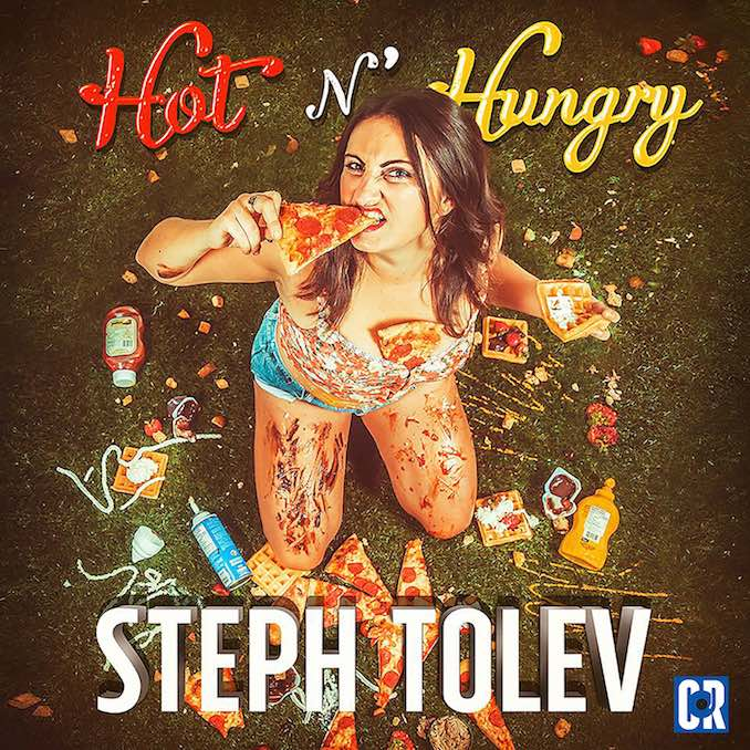 Steph Tolev Hot N Hungry