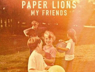 Paper Lions My Friends