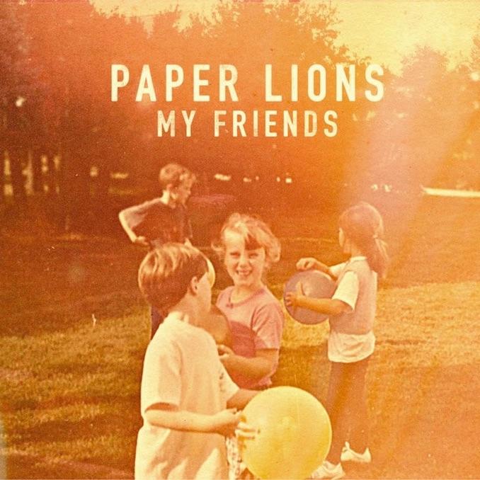 Paper Lions My Friends