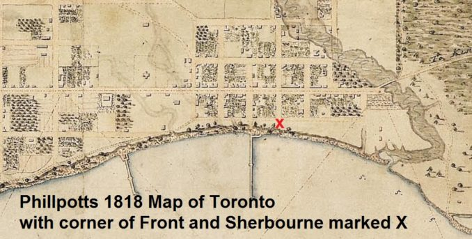 Phillpotts 1818 Map of Toronto with present day Front St and Sherbourne marked X