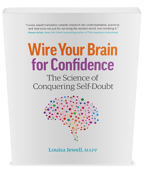 Wire Your Brain for Confidence The Science of Conquering Self-Doubt,author Louisa Jewell