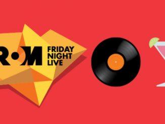 ROM Friday Night Live