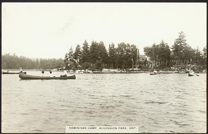 Vintage Ontario - 1910 - Nominigan Camp, Algonquin Provincial Park, Ontario