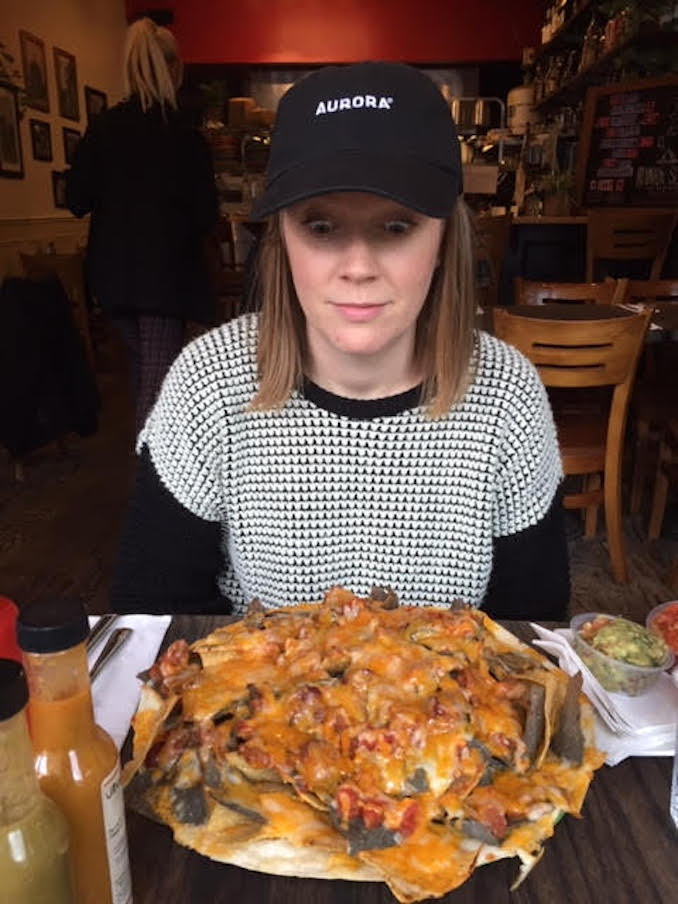 Natalie Metcalfe -Always eat as many nachos as humanly possible.